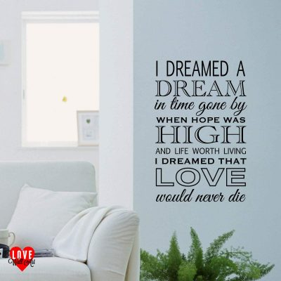 """I dreamed a dream"" Les Miserables song lyric wall art sticker"