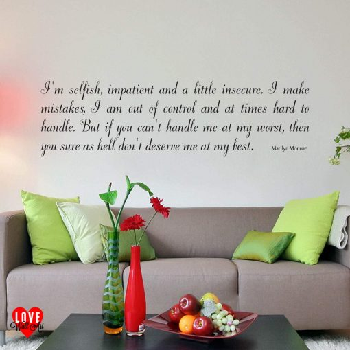 Marilyn Monroe wall art quote I'm selfish sticker