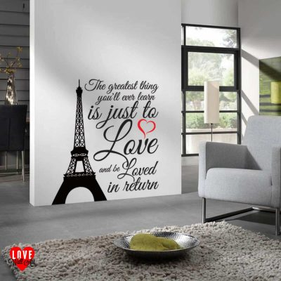 """The greatest thing you'll ever learn"" Moulin Rouge quote Eiffel Tower wall art sticker"