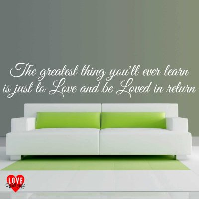 The greatest thing you'll ever learn Moulin Rouge wall art quote wall sticker