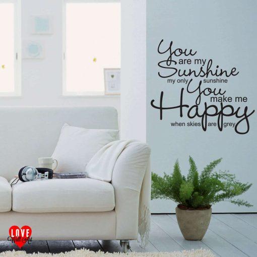 """You are my sunshine"" wall art sticker"