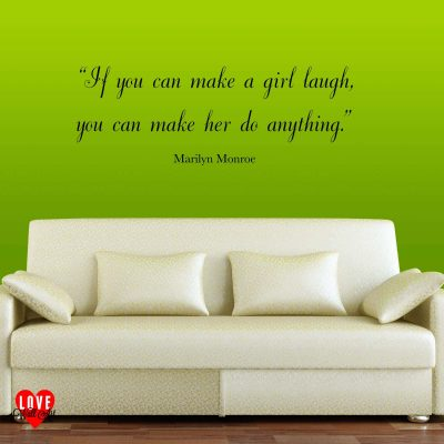 Marilyn Monroe quote wall art sticker If you can make a girl laugh