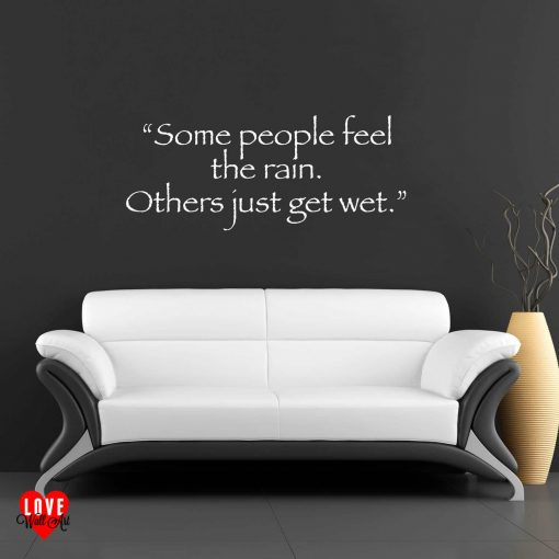 """Some people feel the rain"" Bob Marley quote wall art sticker"