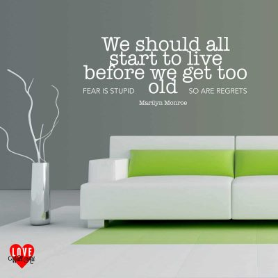 """We should all start to live"" Marilyn Monroe quote wall art sticker"