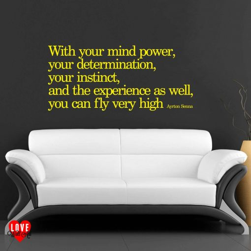 Ayrton Senna quote With your mind power wall art sticker