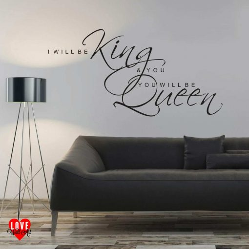 I will be king Heroes David Bowie wall art sticker
